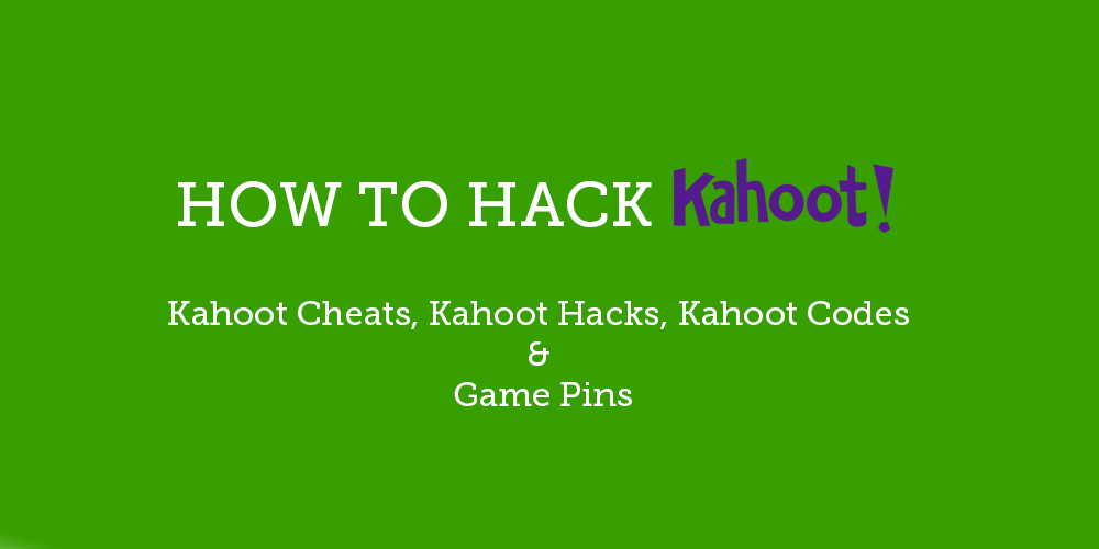 Image of: Troll Top Kahoot Cheats Kahoot Hacks Game Pins Kahoot Codes Want To Hack Kahoot With Kahoot Hacks Cheats Proven Ways